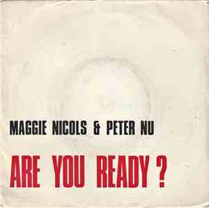 Maggie Nicols & Peter Nu - Are You Ready?