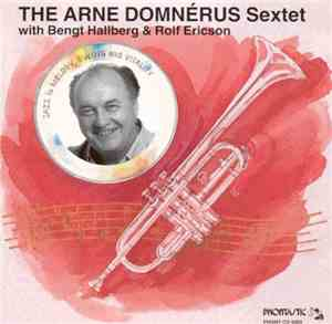 The Arne Domnerus Sextet - In Concert With Best Hallberg & Rolf Ericson