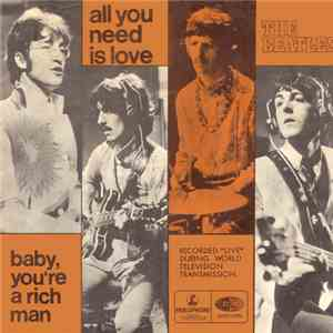 The Beatles - All You Need Is Love / Baby, You're A Rich Man