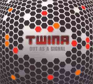 Twina - Out As A Signal