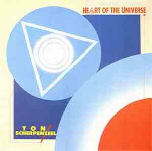 Ton Scherpenzeel - Heart Of The Universe