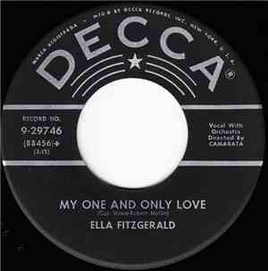 Ella Fitzgerald - My One And Only Love / (Love Is) The Tender Trap