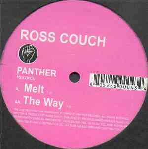 Ross Couch - Melt / The Way