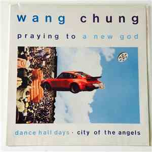 Wang Chung - Praying To A New God