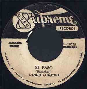 Dennis Alcapone / The Purplelites - El Paso / The Pressure Is On