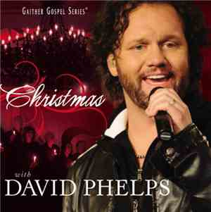 David Phelps  - Christmas with David Phelps