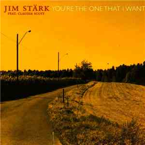 Jim Stärk Feat. Claudia Scott - You're The One That I Want