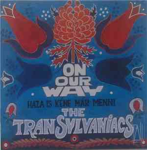 The Transylvaniacs - On Our Way - Haza Is Kéne Már Menni
