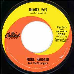 Merle Haggard And The Strangers - Hungry Eyes