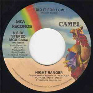 Night Ranger - I Did It For Love / Woman In Love