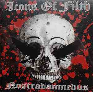 Icons Of Filth - Nostradamnedus