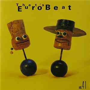 Various - That's Eurobeat Vol. 41