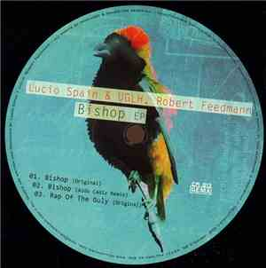 Lucio Spain & UGLH, Robert Feedmann - Bishop EP