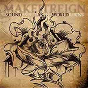Make It Reign - Sound Asleep as the World Burns