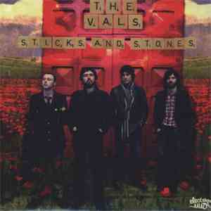 The Vals - Sticks And Stones