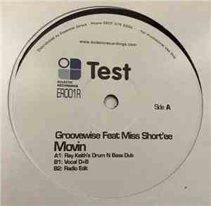 Groovewise Feat Miss Short'ee - Movin