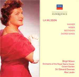 Birgit Nilsson, Orchestra Of The Royal Opera House, Covent Garden, Edward D ...