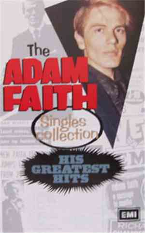 Adam Faith - The Adam Faith Singles Collection: His Greatest Hits