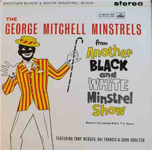 The George Mitchell Minstrels - Another Black And White Minstrel Show