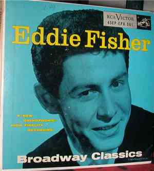 Eddie Fisher With Hugo Winterhalter And His Orchestra - Broadway Classics