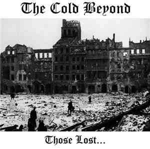 The Cold Beyond - Those Lost...