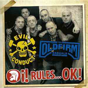 Evil Conduct / The Old Firm Casuals - Oi! Rules...OK!