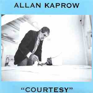 Allan Kaprow - Courtesy