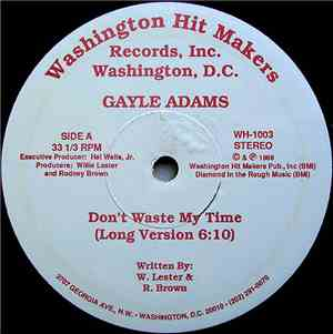 Gayle Adams - Don't Waste My Time